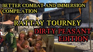 Tourney as a DIRTY PEASANT with Better Combat and Immersion Compilation
