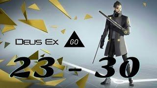 DEUS EX GO : ИГРА НА АНДРОИД : УРОВНИ 23 - 30