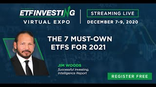 The 7 Must-Own ETFs for 2021