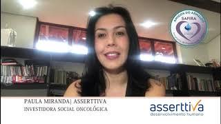 A Asserttiva também é investidora social do Hospital do Cancer Arnaldo Vieira de Carvalho