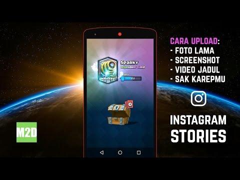 Video Cara Upload Foto Lama ke Instagram Stories [Termasuk Screenshot dan Video]