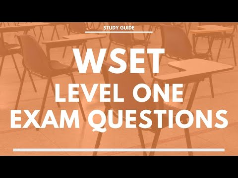 WSET Level One Exam Questions - Award in Wine - Wine and Spirit ...