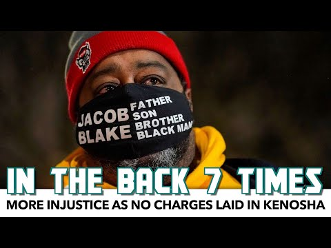 More Injustice As No Charges Laid In Kenosha