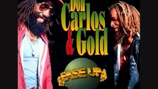 don carlos  & gold  - heads of goverment  ... upload .. by jah steppa's