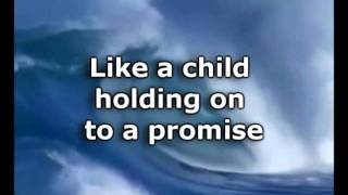 Hold On To Jesus - Steven Curtis Chapman - Worship Video with lyrics