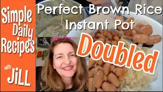 Doubling Brown Rice in the Instant Pot