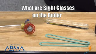 What Are Sight Glasses on a Steam Boiler