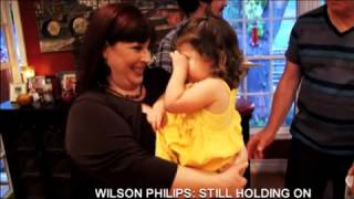 MuchMore: Wilson Phillips Still Holding On