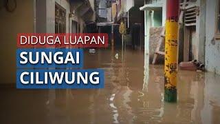 Banjir Luapan Sungai Ciliwung kembali Rendam Wilayah Kebon Pala, Jakarta Timur