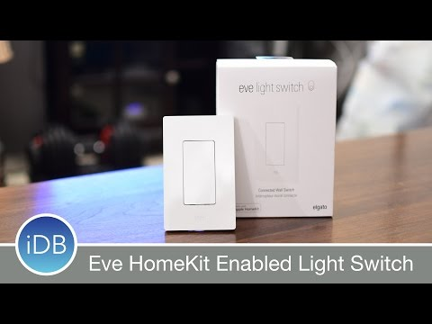 Eve HomeKit Lightswitch is the Best Way to Control Your Lights