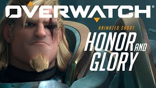 Overwatch - Honor And Glory - Part 1