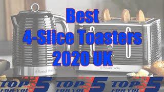 Top 5 Best 4-Slice Toasters 2020 UK