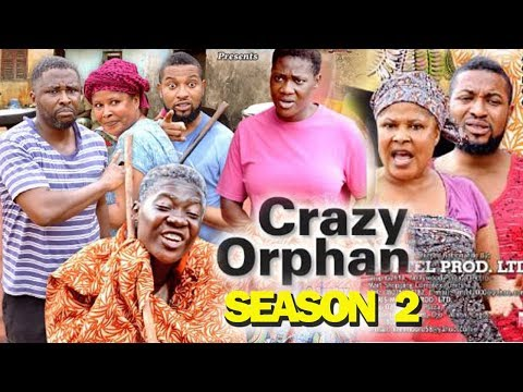 CRAZY ORPHAN SEASON 2 - Mercy Johnson 2019 Latest Nigerian Nollywood Movie Full HD
