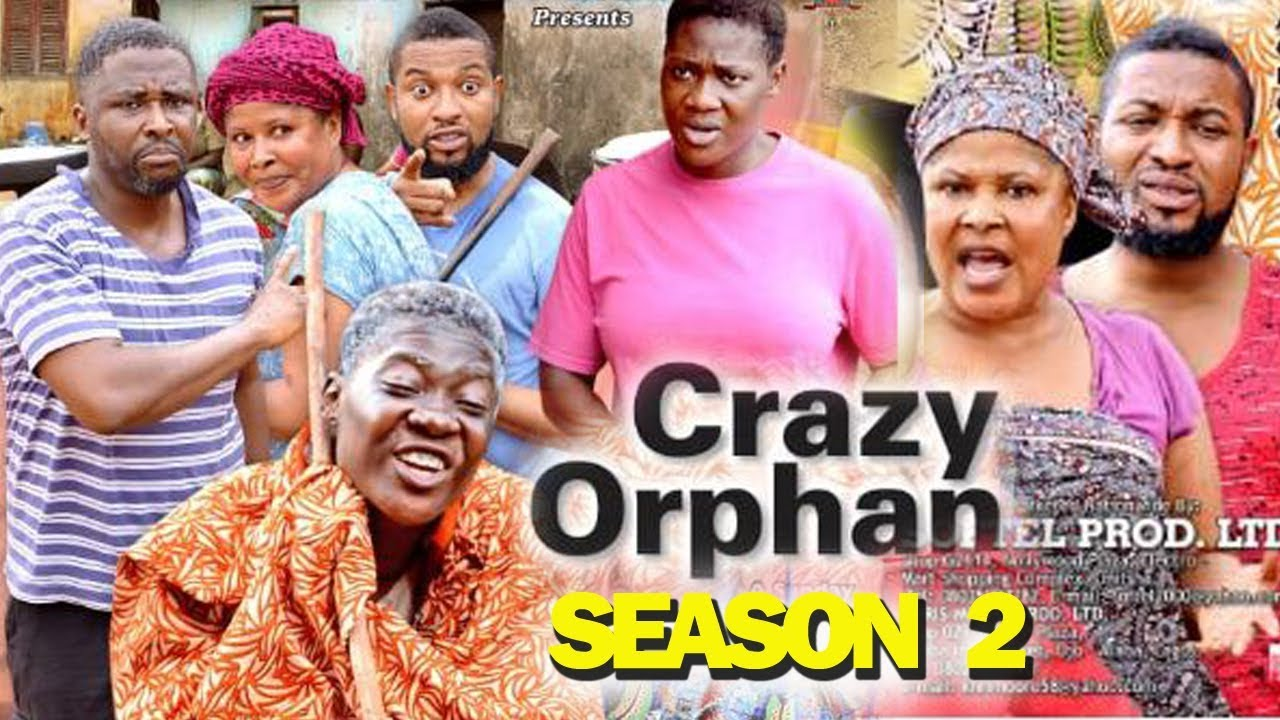 Crazy Orphan (2019) (Part 2)