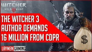 Author Of The Witcher Demands CD Projekt Red To Pay  Him 16 Million