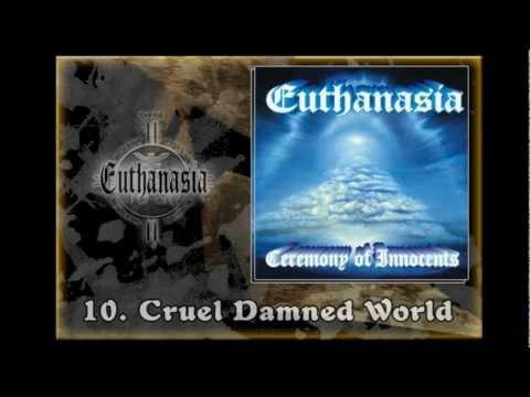 Euthanasia - EUTHANASIA - Ceremony Of Innocents (Full album)