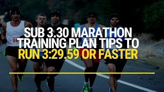 Sub 3.30 Marathon Training Plan Tips To Run Faster