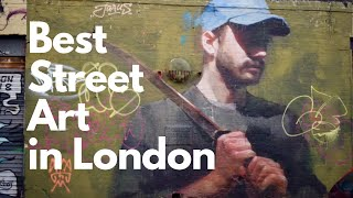 Check out the best street art in London right now