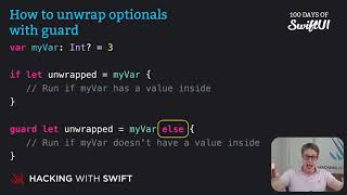 How to unwrap optionals with guard – Swift for Complete Beginners