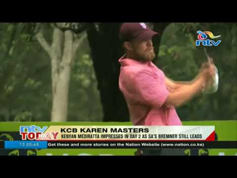 KCB Karen Masters: Kenyan Mediratta impresses in day 2 as SA's Bremner still leads