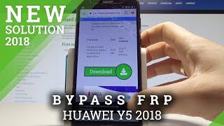 How to Bypass Google Account in HUAWEI Y5 2018 - Unlock Google Protection Solution