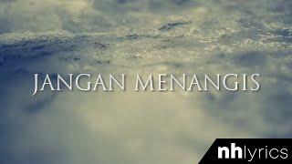 Jangan Menangis - Aizat Amdan (Lirik Video) (High Quality Mp3)