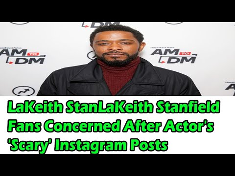 LaKeith Stanfield Fans Concerned After Actor's 'Scary' Instagram Posts