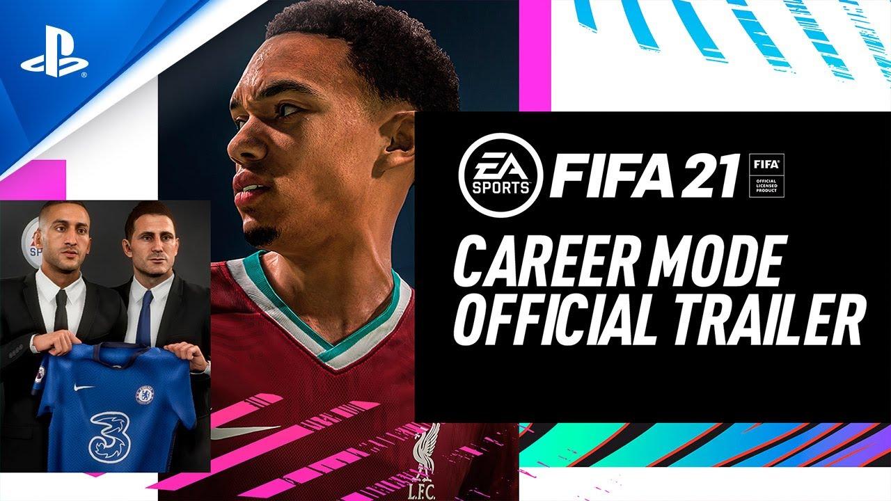 5 razões pelas quais o Career Mode de FIFA21 muda o jogo para melhor