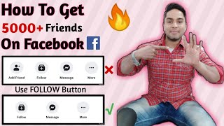 How To Get 5000+ Friends On Facebook | How To Add Follow Button On Facebook | Use Follow Buton on FB