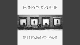 HONEYMOON SUITE - Tell me what you want