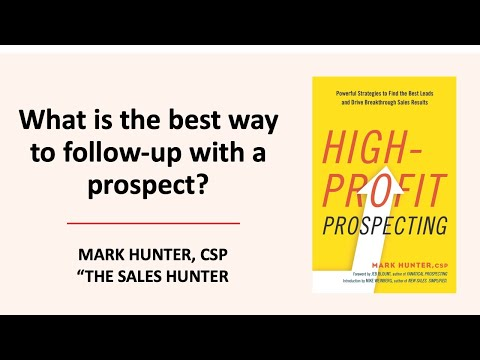 What is the Best Way to Follow-Up With a Prospect?
