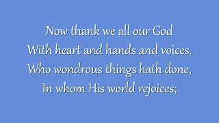 Now Thank We All Our God (Grace Community Church)