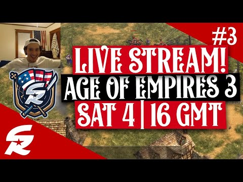AoE 3 LIVESTREAM # 3 - Continuing the Fun! | 4/4, 16 GMT
