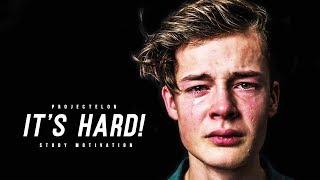 """It's Hard Getting Good Grades"" - Study Motivation"