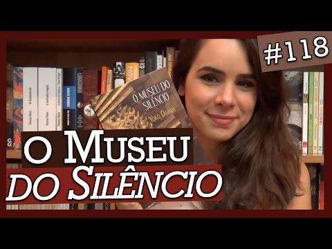 O MUSEU DO SILÊNCIO, DE YOKO OGAWA (#118)