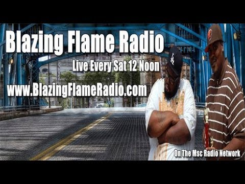 Blazing Flame Radio Oct 5, 2013