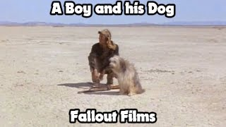 Fallout Films - A Boy and His Dog