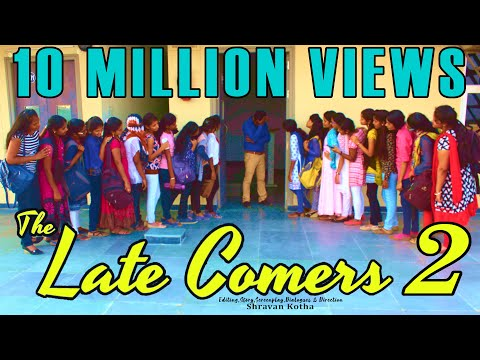 THE LATE COMERS-2 (Girls version) - A Latest Comedy Short Film by SHRAVAN KOTHA