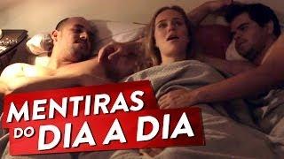 MENTIRAS DO DIA-A-DIA
