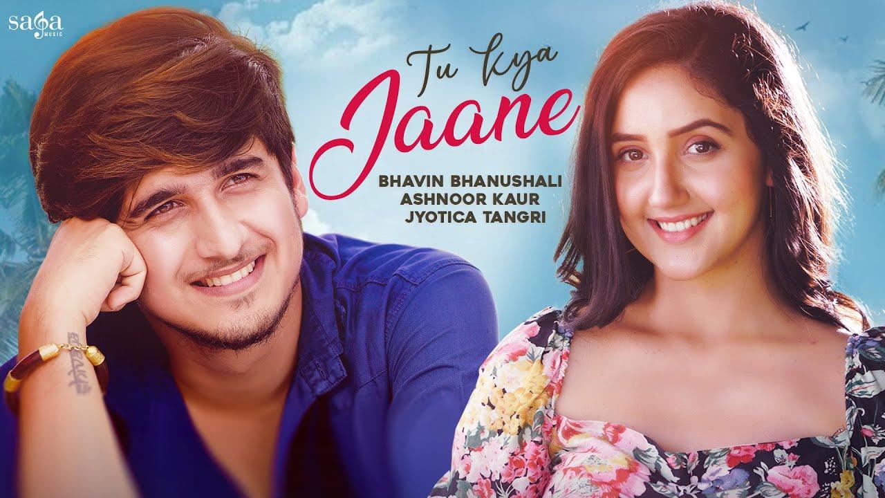 Tu Kya Jaane Song Lyrics by Jyotica Tangri
