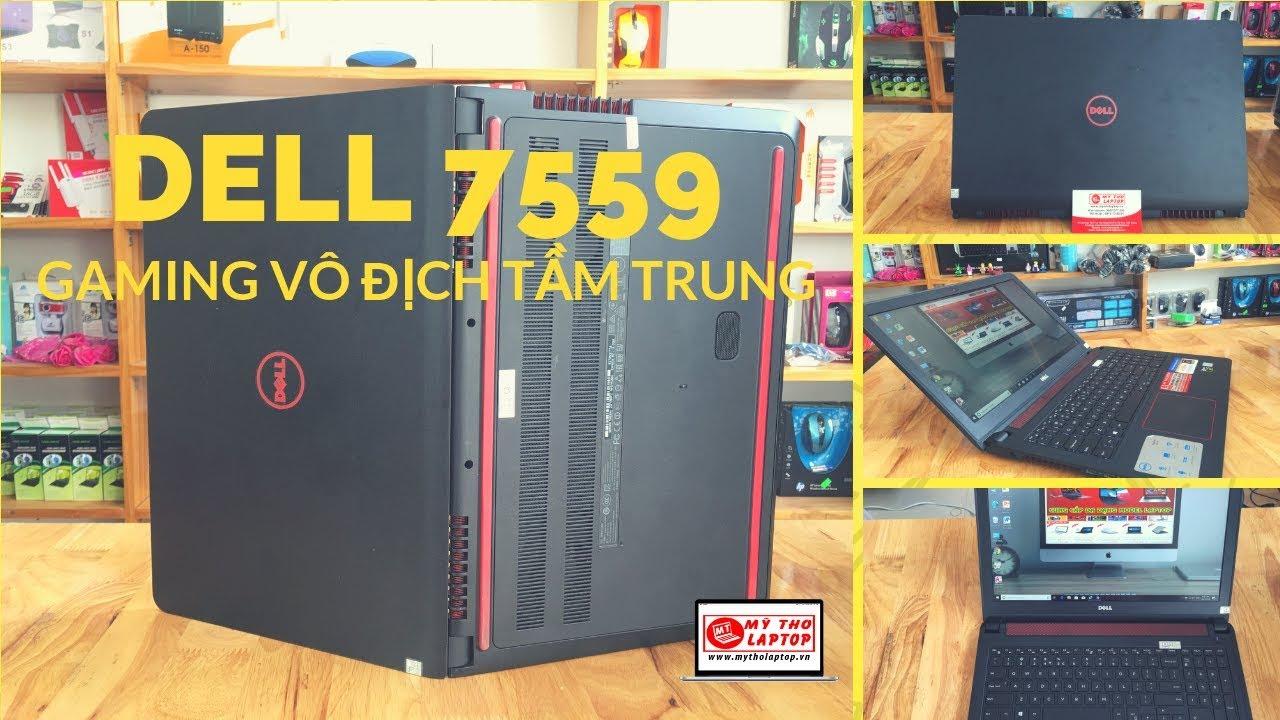 Đánh giá Laptop chuyên Game Dell Inspiron 7559 Core i7 6700HQ - 8GB - 1TB - VGA 960M
