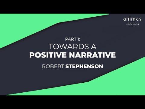 Towards a Positive Narrative (Part 1)