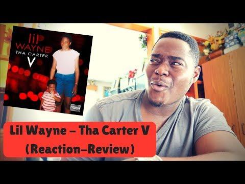 Lil Wayne - Tha Carter V (Reaction/Review)