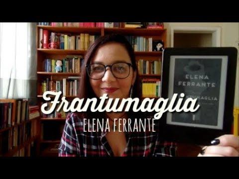 Resenha: Frantumaglia, de Elena Ferrante