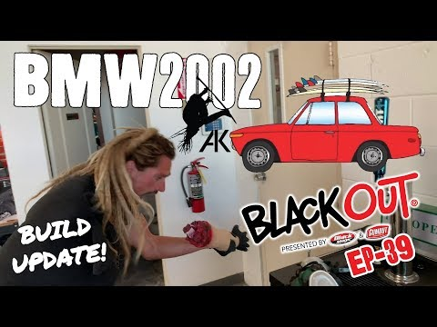 BlackOut Ep39 - Austin Keen's BMW 2002 Feet On The Ground