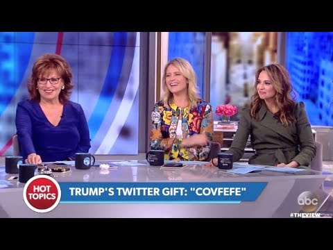 "Panel Has A Laugh Over TRUMP's ""COVFEFE"" Tweet – The View"