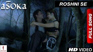 Roshni Se | HD | Full Song | Asoka | Shah Rukh Khan - YouTube