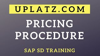 SAP SD - Pricing Procedure