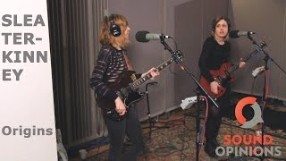 The Sleater Kinney Origin Story (as Told To Sound Opinions)