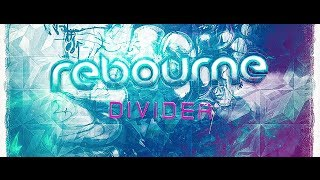 Rebourne - Divider [Official Preview]